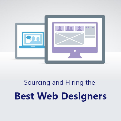 Sourcing and Hiring the Best Web Designers