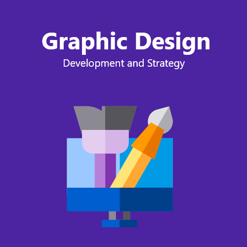 Graphic Design Development and Strategy
